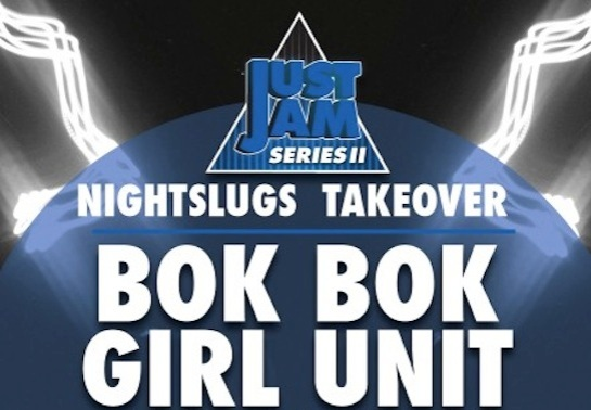girl unit bok bok night slugs just jam