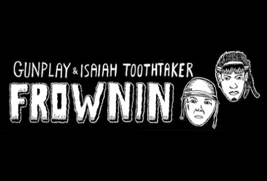 gunplay and isaiah toothtaker