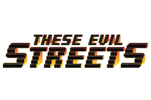 evil streets